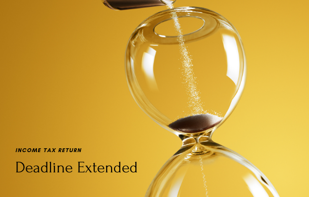 An extension of deadlines for submitting Income Tax Return for individuals and businesses